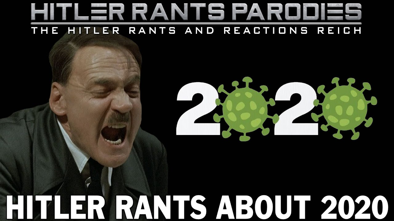 Hitler rants about 2020