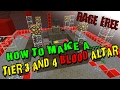 How To Build A Blood Altar (Tier 3 and 4)