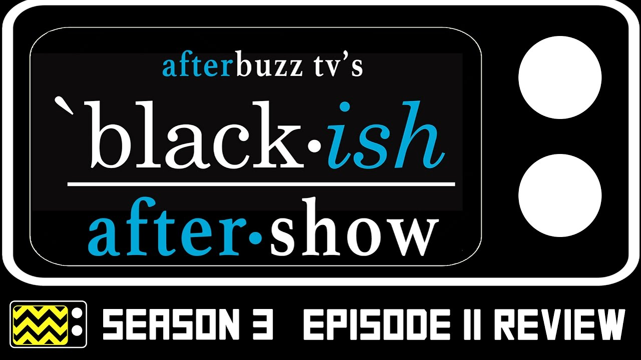 Download Black-ish Season 3 Episode 11 Review & After Show | AfterBuzz TV