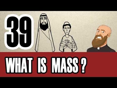 3MC - Episode 39 - What is Holy Mass?