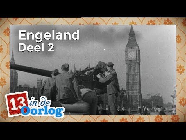 Engeland (2/2) | Aflevering 4 | 13 in de Oorlog