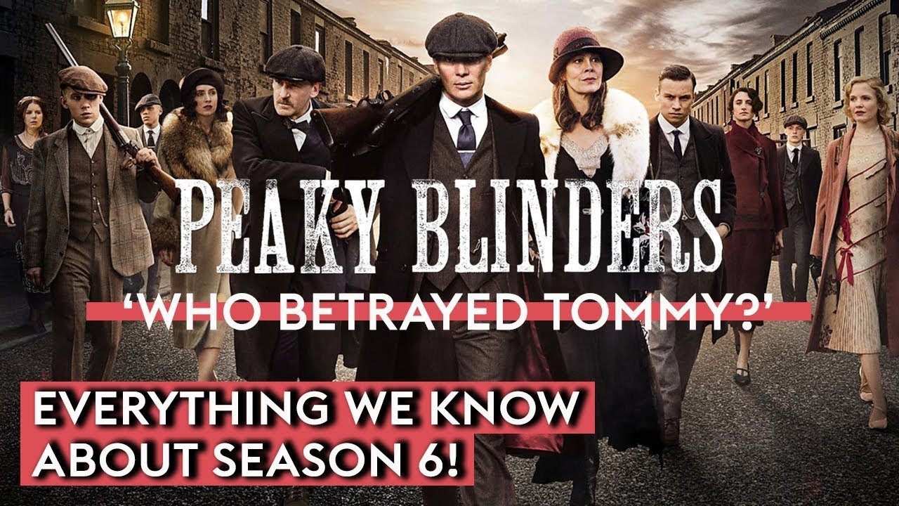Everything We Know So Far About Peaky Blinders Season 6