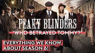 Peaky Blinders Season 6: Plot, Theories, Cast, Spoilers & Everything We Know So Far