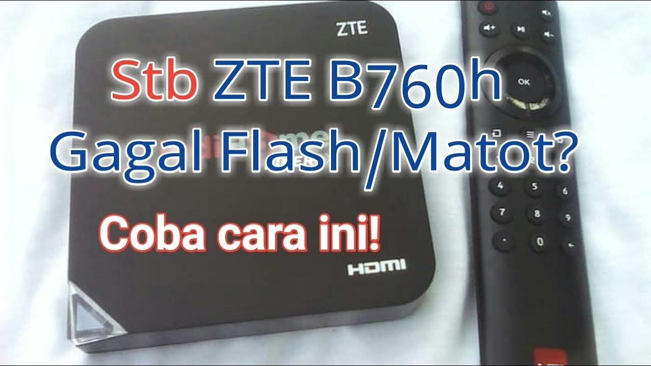 Mengatasi Stb Zte B760h Mati Gagal Mendeteksi Driver Mtk Gagal Sp