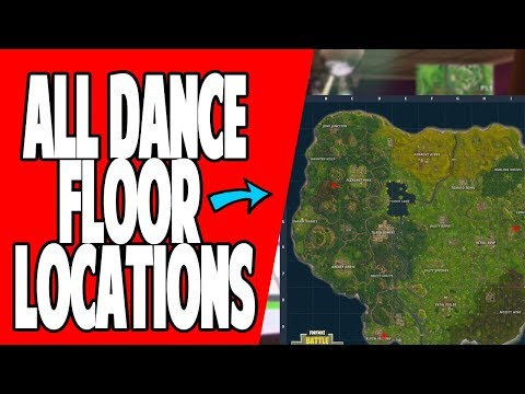 FORTNITE - ALL DANCE FLOOR LOCATIONS FOUND - LOCATIONS SHOWN!