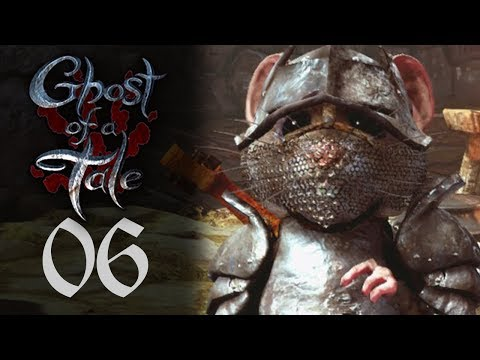 Un vrai petit garde #6 Let's Play Ghost of a Tale