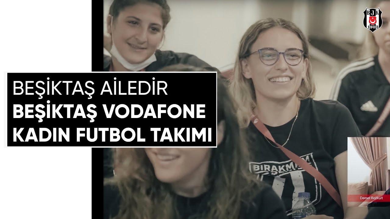 Beşiktaş Ailedir | Beşiktaş Vodafone Kadın Futbol Takımı
