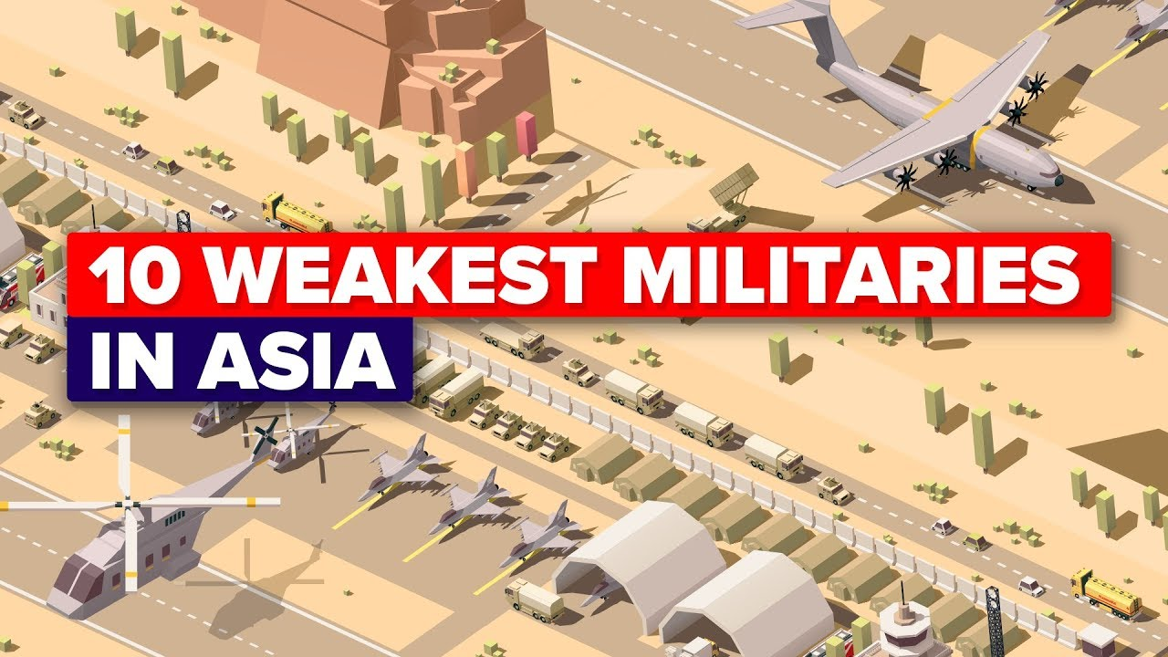 10 Weakest Armies in Asia in 2018 - Military / Army Comparison
