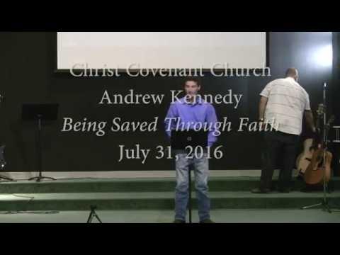 07 31 16 Being Saved Through Faith AK