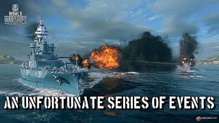 World of Warships - An Unfortunate Series of Events