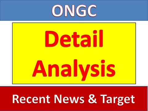 ONGC Detail Analysis Recent News & Target