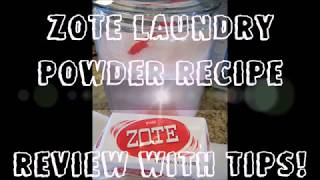 Zote Laundry Powder Recipe with Tips & Review!
