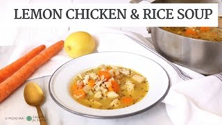 Homemade Lemon Chicken & Rice Soup | Easy, Gluten-Free Recipe | Limoneira