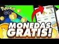 ¡EN 2018! COMO CONSEGUIR POKEMONEDAS GRATIS En Pokemon GO || METODO 100% REAL [SIN TRUCOS NI HACKS]
