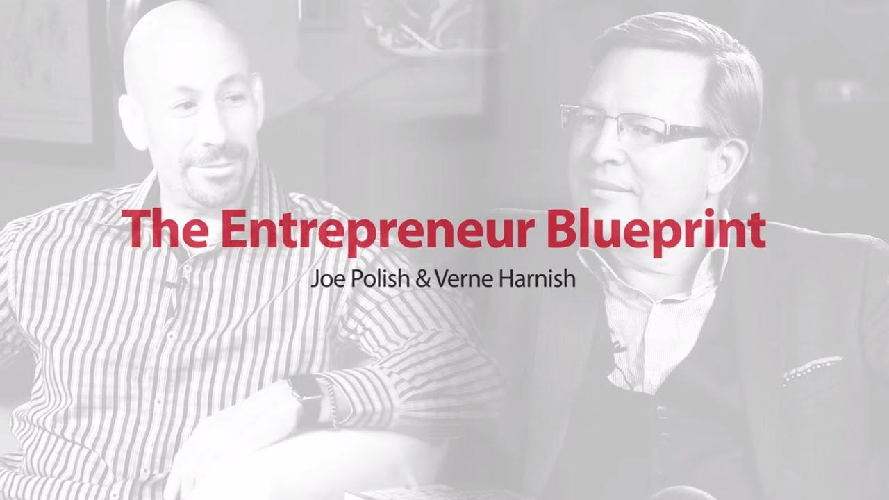 The entrepreneurial blueprint joe polish interviews verne harnish the entrepreneurial blueprint joe polish interviews verne harnish malvernweather Images