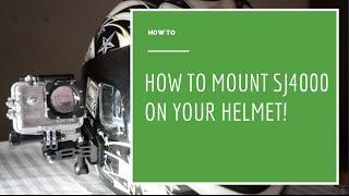 How To: Mount SJ4000/GoPro on a Helmet (2min Guide!)