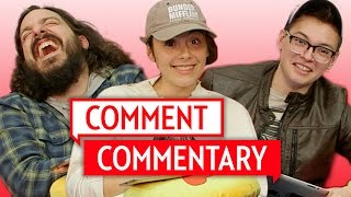 We're Total Haters - Comment Commentary!