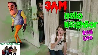 Hello Neighbor Real Life At Night / That Youtub3 Family | Family Channel