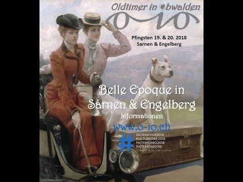 Belle Epoque meets Oldtimer in Obwalden 2018