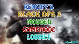 🔴 HOSTING BO2 MODDED GAMEMODES FOR FREE! PSN: Rencify21 (PS3 ONLY)