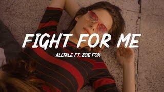 ALLTALE - Fight For Me (Lyrics) ft. Zoe Fox