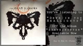 The Dead Rabbitts - Shapeshifter (FULL ALBUM STREAM)