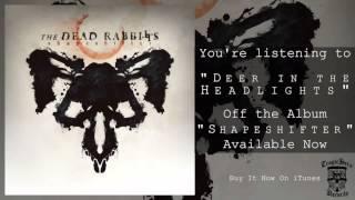 The Dead Rabbitts - Shapeshifter (FULL ALBUM STREAM)