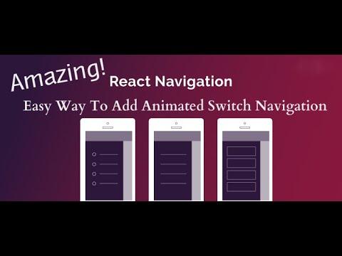 React Native Switch Navigator   React Navigation 4 #7