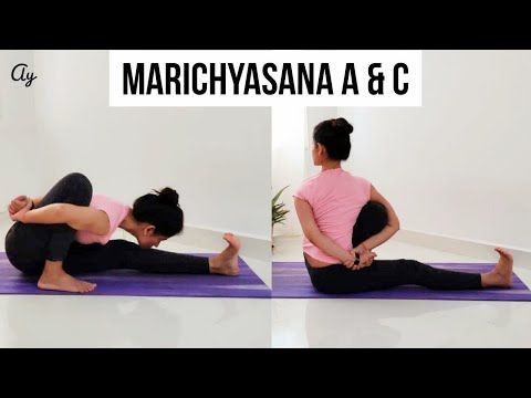 How to Marichyasana A & C with Preparatory asana practice ll Ashtanga Yoga ll Archie's Yoga