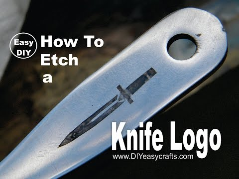 DIY Knife Logo Metal Etching How To Project