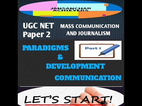 PARADIGMS AND DEVELOPMENT COMMUNICATION (PART -1) / UGC NET/ MASS COMMUNICATION