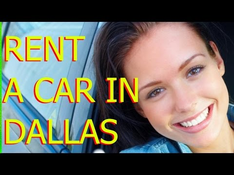 Rent A Car In Dallas TX: What You Should Know Before Rent A Car In Dallas
