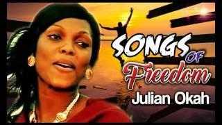 Sis. Juliana Okah Songs Of Freedom - Latest 2016 Nigerian Gospel Music.mp3