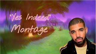 "Fortnite Montage - Drake & Lil Baby - ""Yes Indeed"""