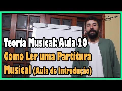 Curso de Teoria Musical - Aula 20: Como Ler uma Partitura Musical l Aula #148