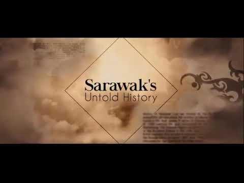 Untold story of Sarawak