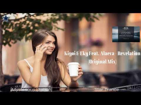 ◆ Kiyoi & Eky Feat. Alaera - ♫ Revelation ♫ (Øriginal Mix) [Mysterious Station] Promo ◆