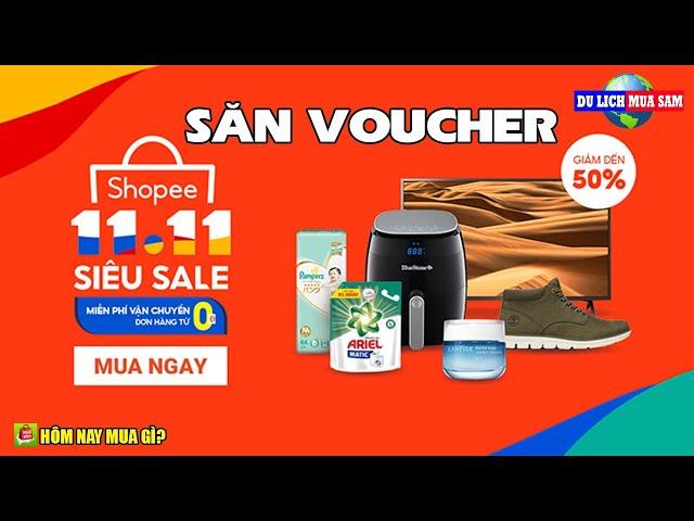 Săn Mã Voucher Shopee Siêu Sale 11-11 🔴 Du Lịch Mua Sắm