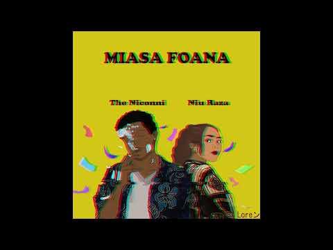 The Niconni x Niu Raza - Miasa Foana (Official Audio)