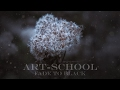 ART-SCHOOL - FADE TO BLACK (piano version)