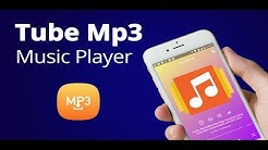 Tube Mp3 Music Player and Downloader