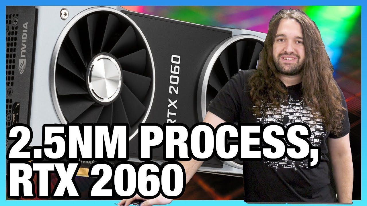 HW News - 2.5nm Transistor, AMD Graphics Brain Drain, RTX 2060 - Gamers Nexus