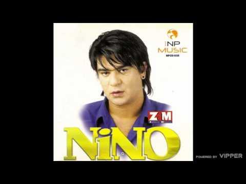 Nino - Ti si cerko tatin sin - (Audio 2004)
