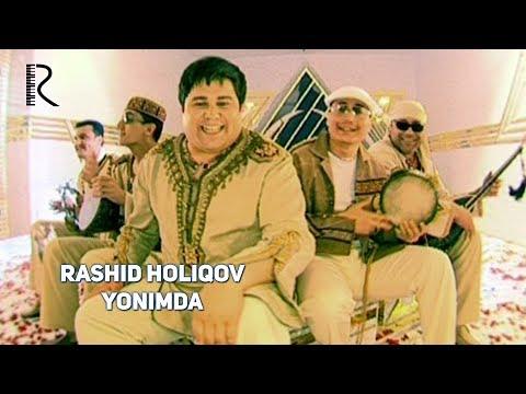 Rashid Holiqov - Yonimda | Рашид Холиков - Ёнимда