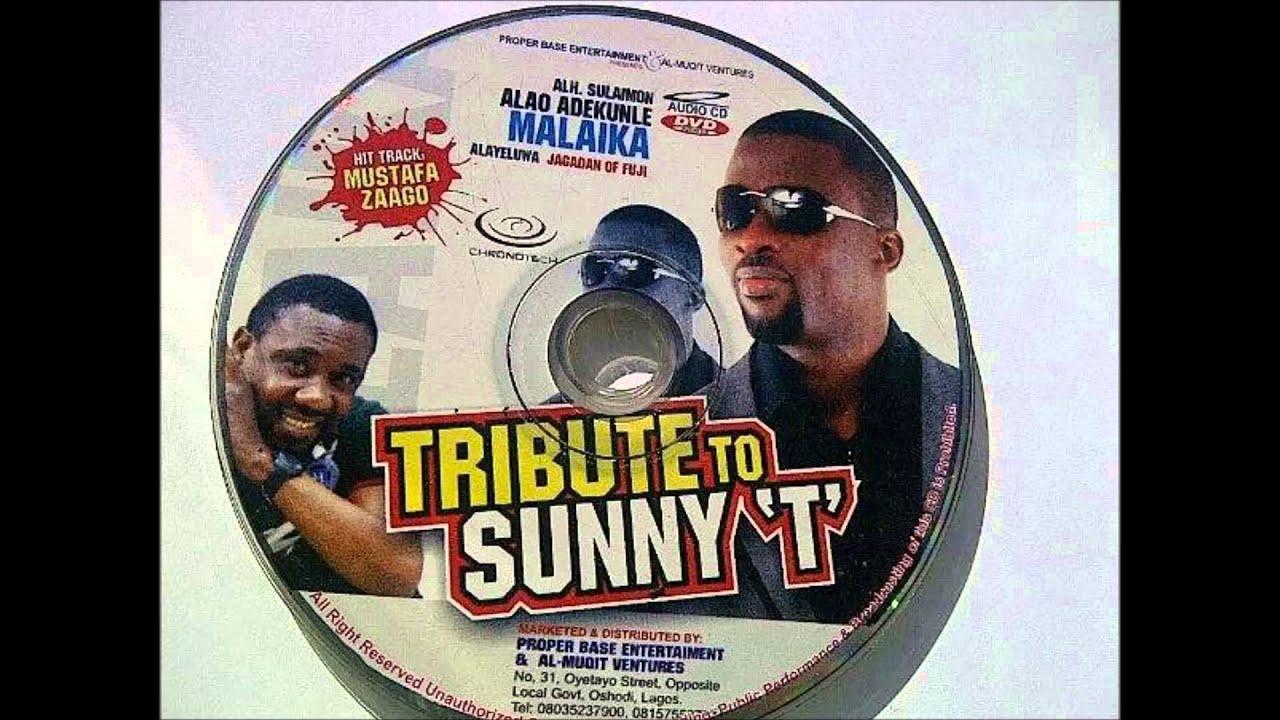 Download Tribute To Sunny T... By King Sulaiman Alao Adekunle Malaika Alayeluwa