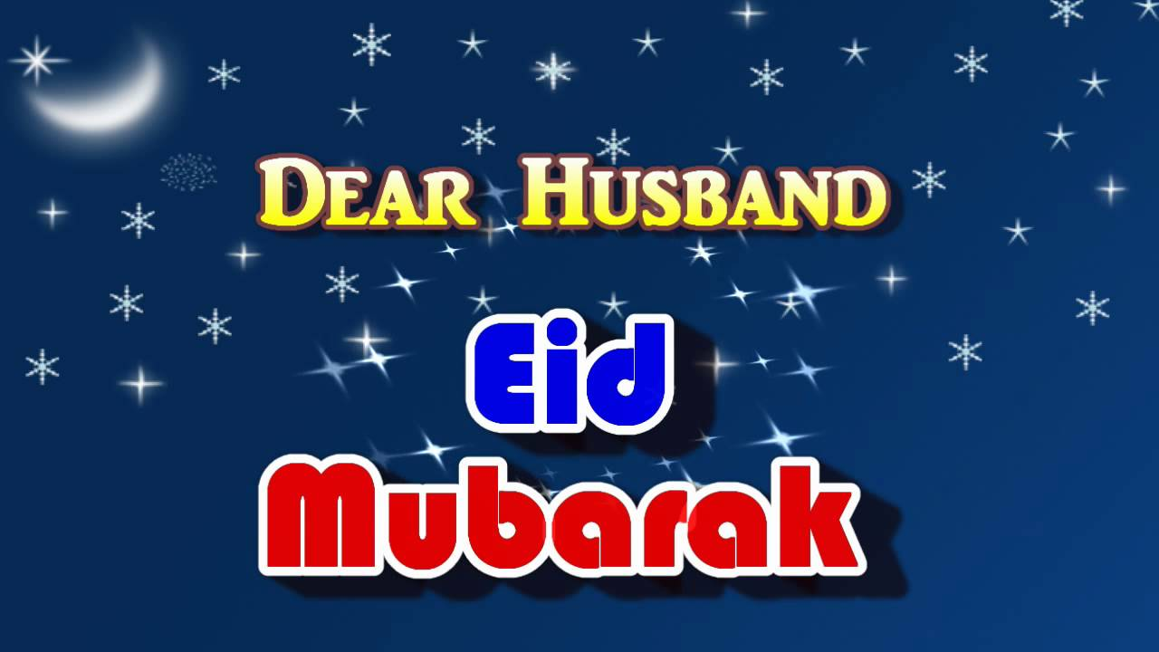 Top Husband Eid Al-Fitr Greeting - maxresdefault  Graphic_32323 .jpg