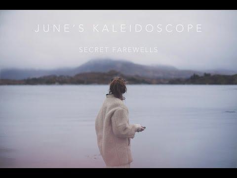June's Kaleidoscope - Secret Farewells (Official Video)