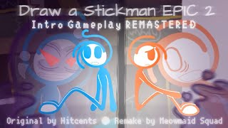 (Draw a Stickman EPIC 2) - Intro Gameplay REMASTERED [SPOILERS + 2K SUBSCRIBERS] screenshot 2