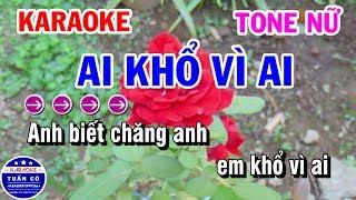 Karaoke Nhạc Sống Ai Khổ Vì Ai Tone Nữ 143 | Karaoke Tuấn Cò