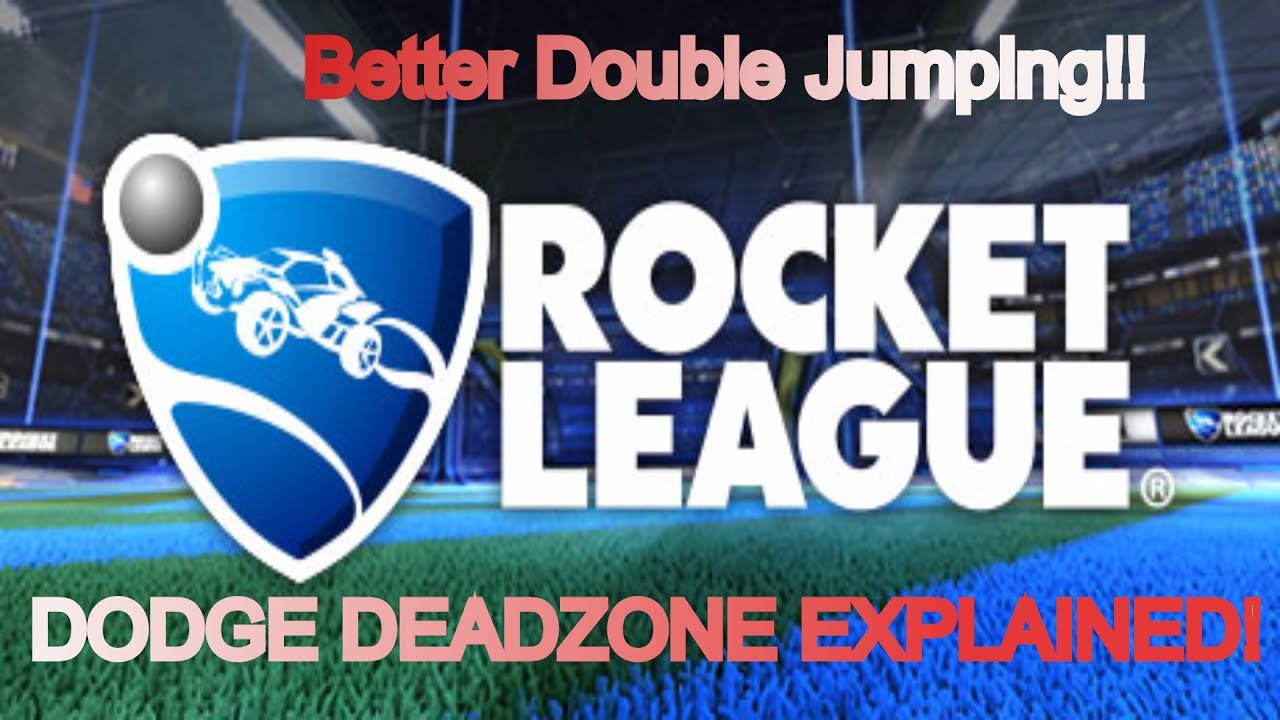 ROCKET LEAGUE * DODGE DEADZONE * NEW BEST WAY TO DOUBLE JUMP! No more  accidental back-flips!!